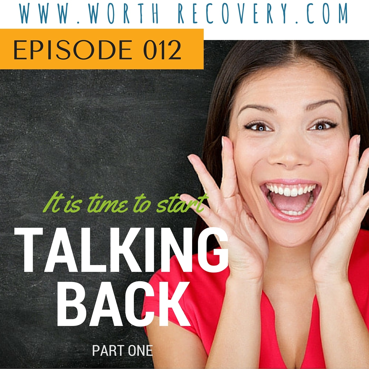 Episode 012: Talking Back Part 1