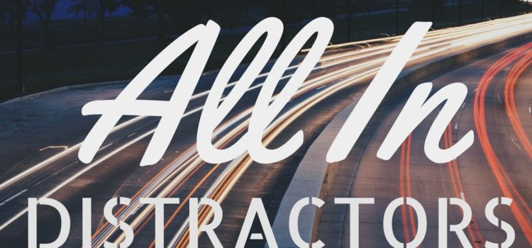 Episode 081:  All In Distractors