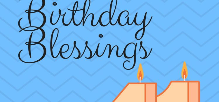 Episode 082:  Birthday Blessings