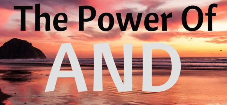 Episode 088: The Power of AND