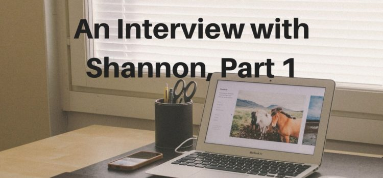Episode 089: Women's Stories – An Interview with Shannon, Part 1